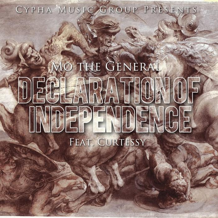 Mo The General – Declaration Of Independence