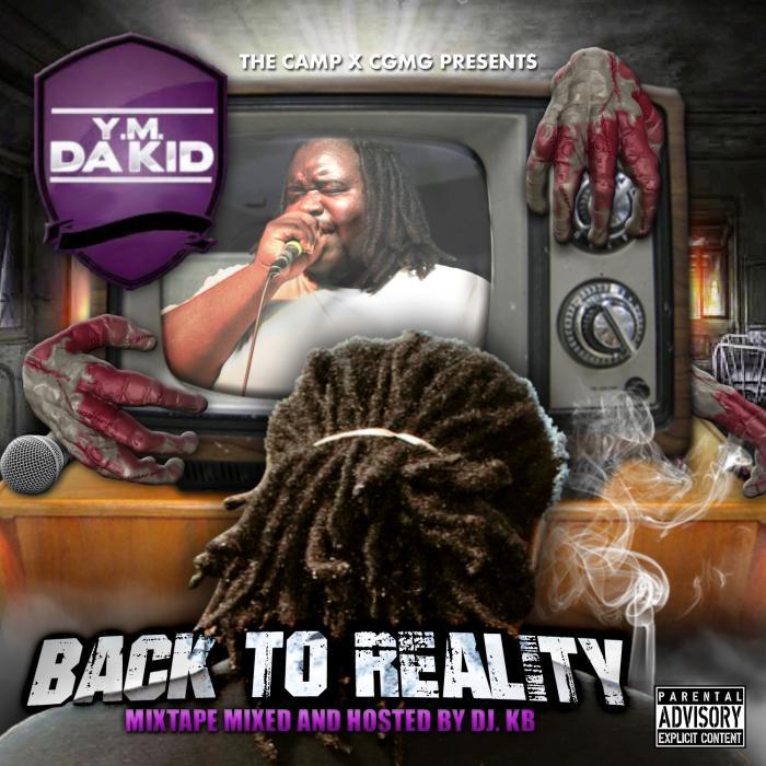 YM Da Kid – Back To Reality