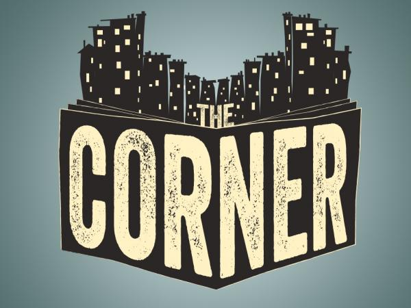 "The Corner – ""When Hip-Hop Music, Video, Art, And Storytelling Meets"""
