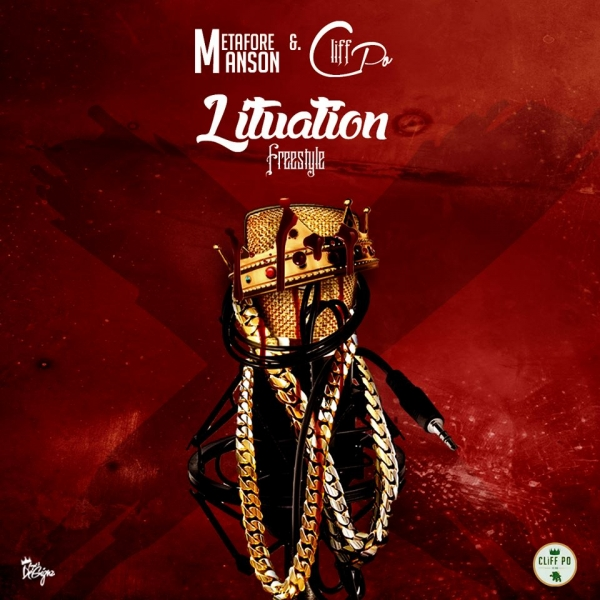 Cliff Po Feat. Metafore Manson – Lituation [Freestyle]
