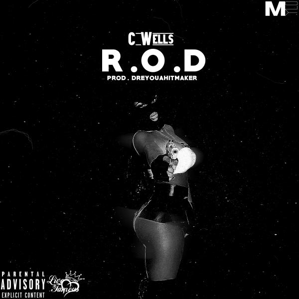 C Wells – Ride Or Die