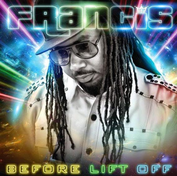 Royal Francis – Before Lift Off