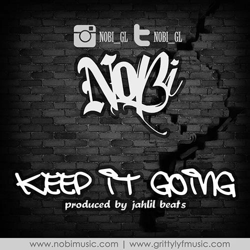 Nobi – Keep it Goin