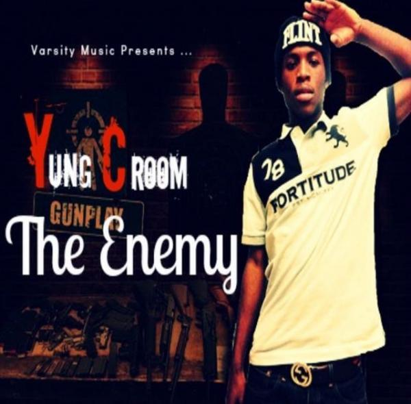 Yung Croom – The Enemy