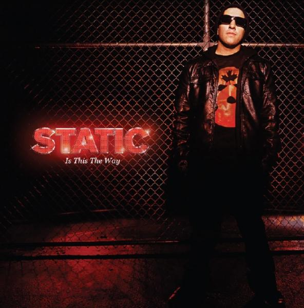 Static – Is This The Way