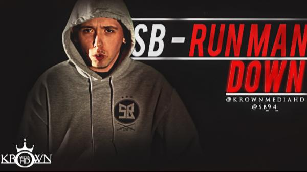 SB – Run Man Down