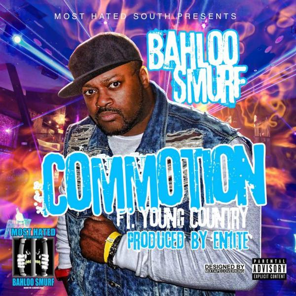 Bahloo Smurf Feat. Young Country – Commotion