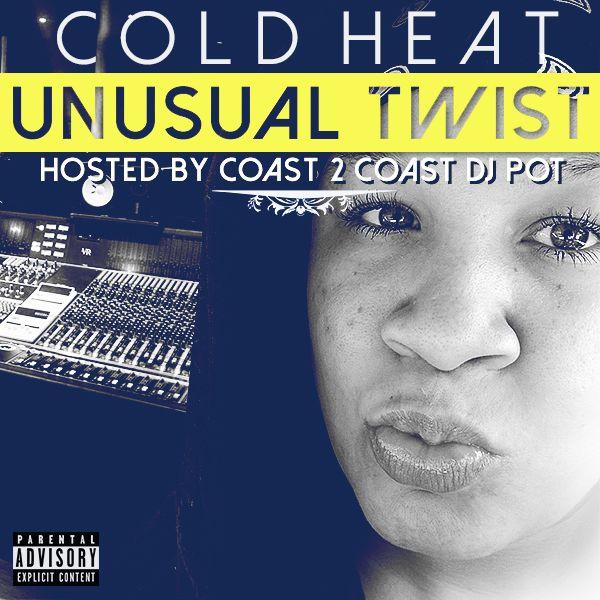 Cold_Heat_Unusual_Twist_Mixtape_Cover