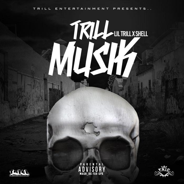 Lil Trill x Shell – Trill Musik