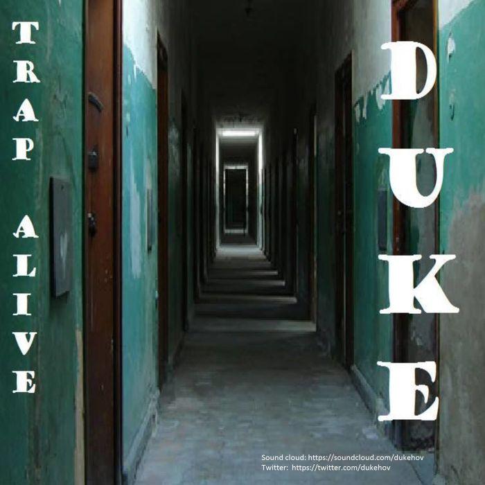 Duke – Trap Alive