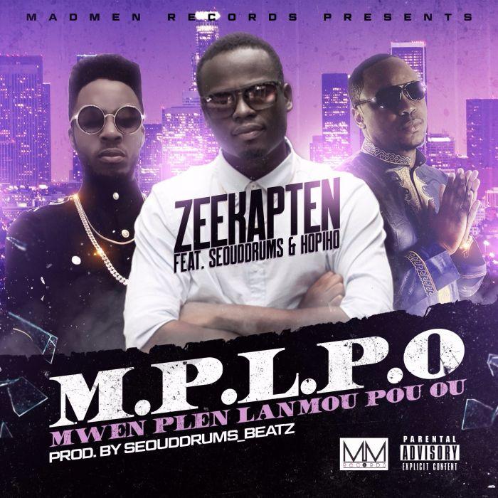 Zeekapten Feat. SeouddrumS & Hopiho – M.P.L.P.O. (Mwen Plen Lanmou Pou Ou)