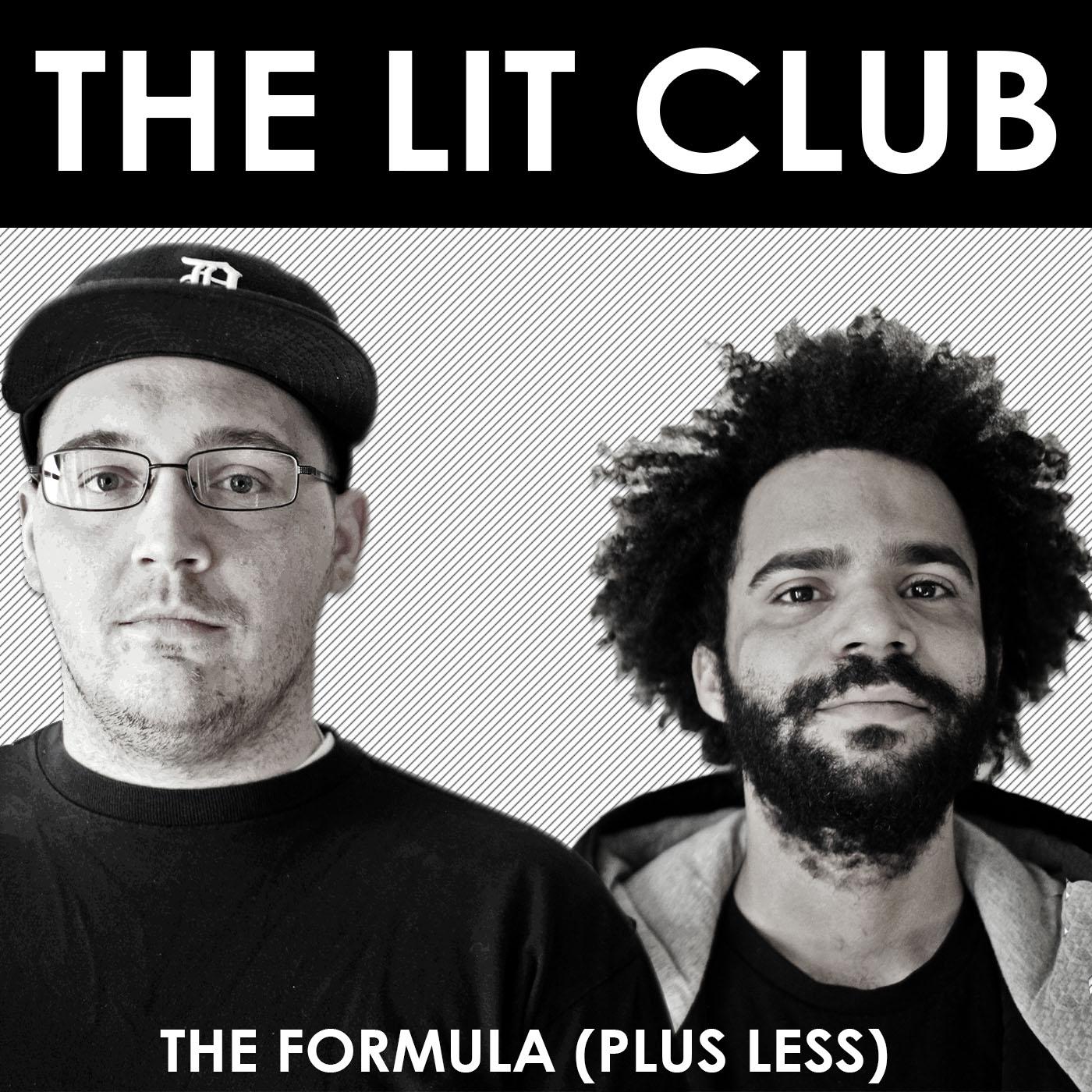 The Lit Club – The Formula (Plus Less)