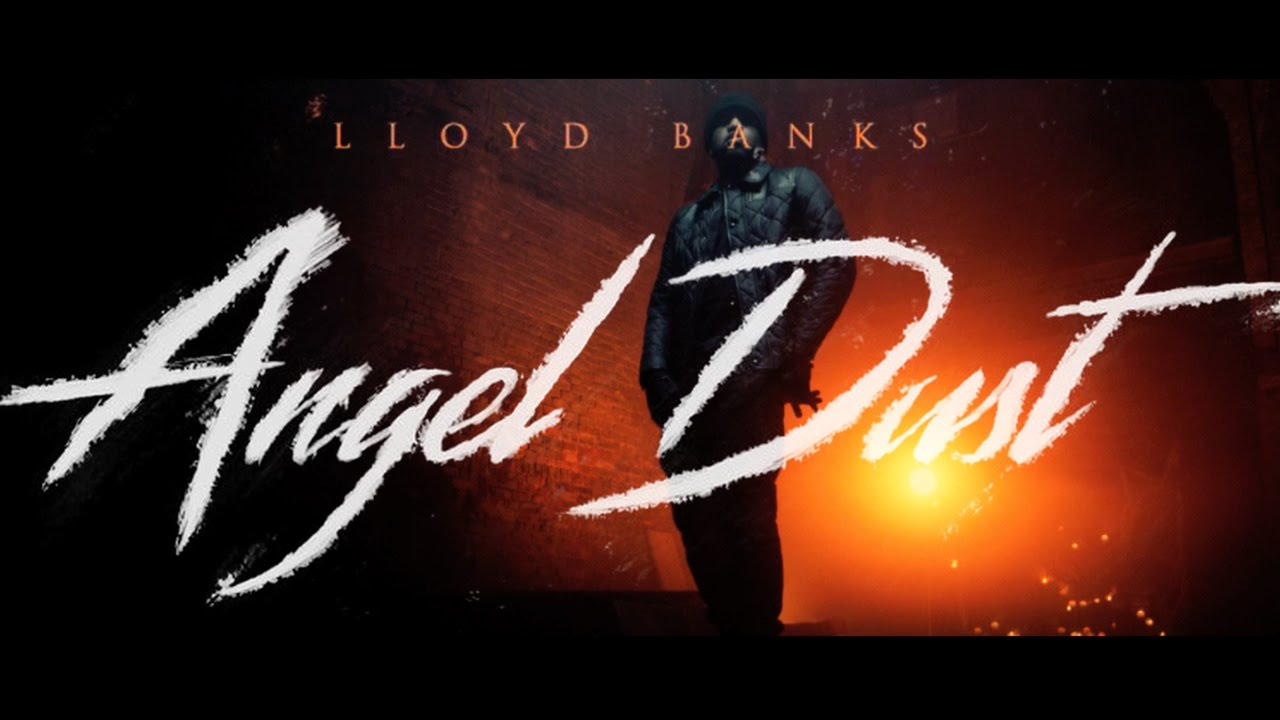 Lloyd Banks – Angel Dust
