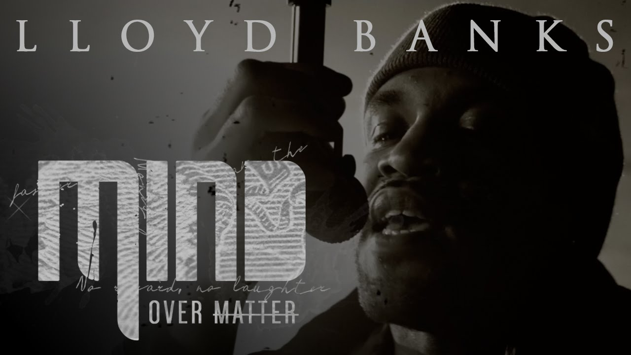 Lloyd Banks – Mind Over Matter