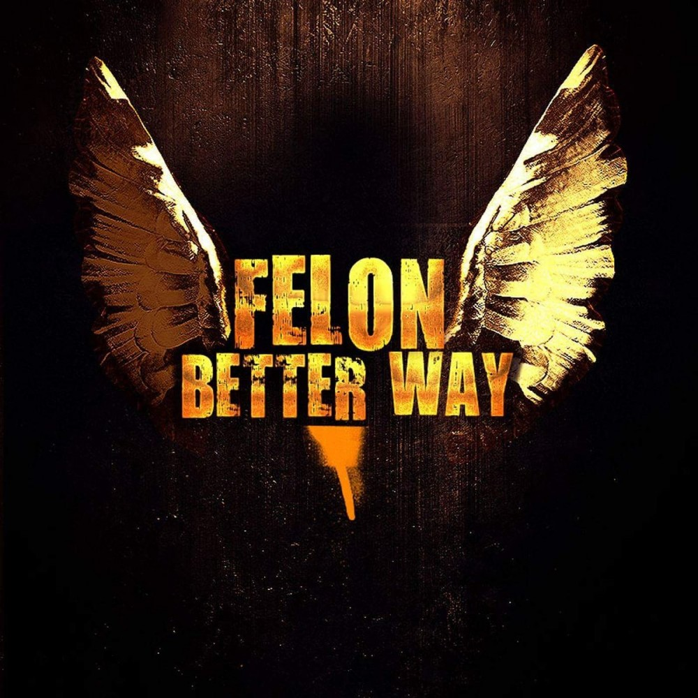 FelonBetter_Way_cover