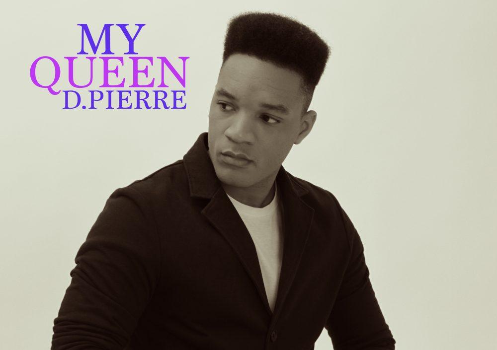 D.Pierre – My Queen