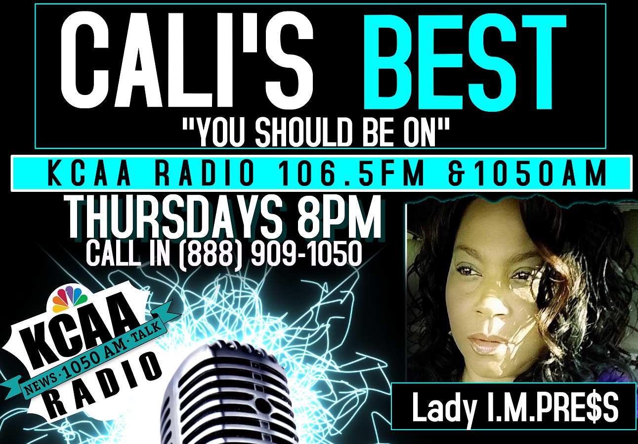 KCAA 106.5FM/ 1050 AM On-Air Radio Host Lashaun Turner: CALI'S BEST Radio Show