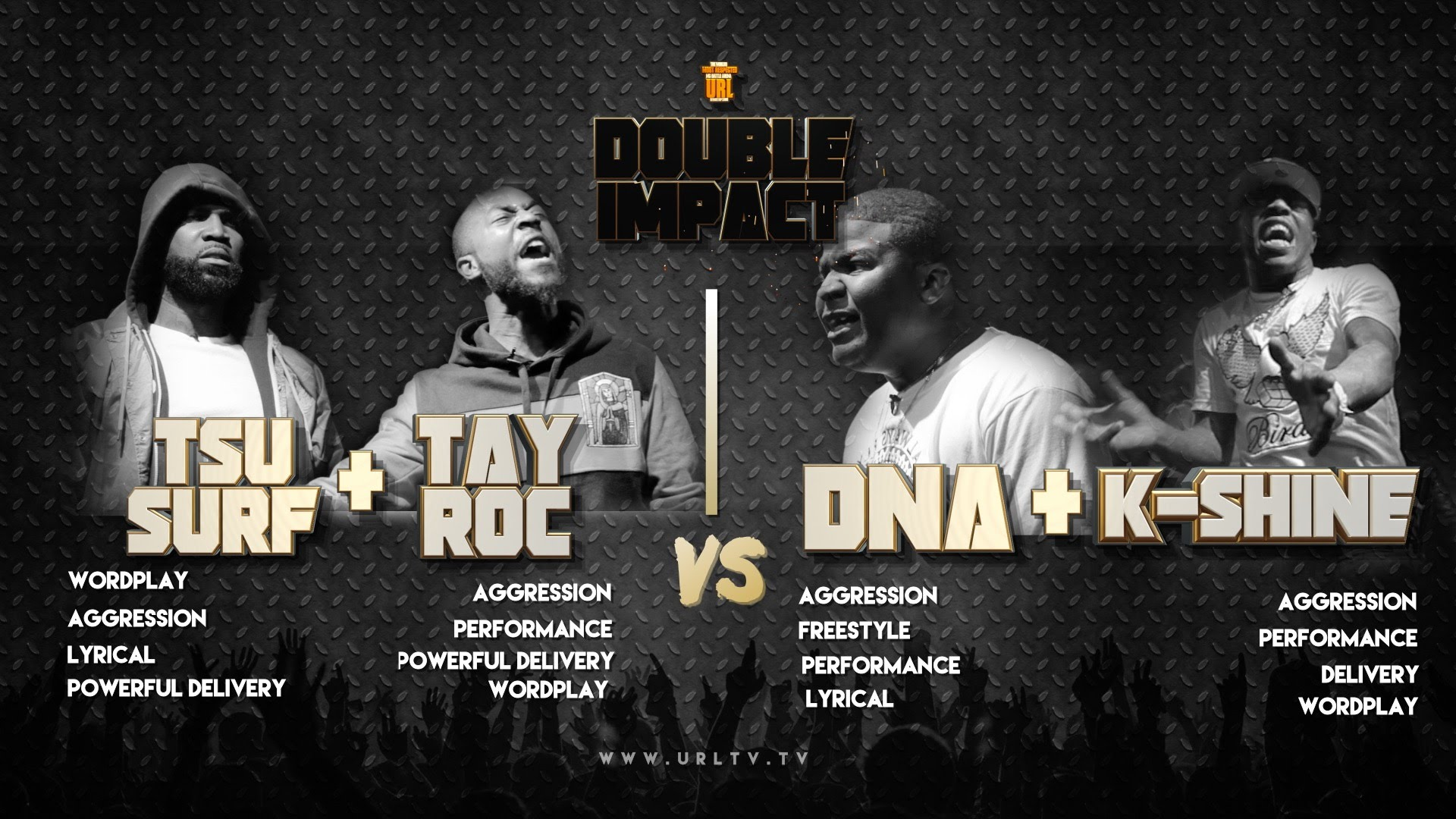 Tsu Surf & Tay Roc vs K Shine & DNA Smack/ URL Rap Battle