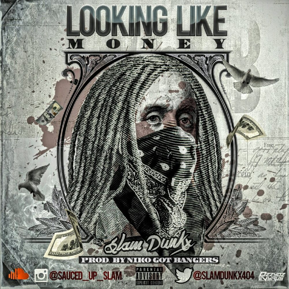 Slam Dunkx – Looking Like Money [VMG Approved]