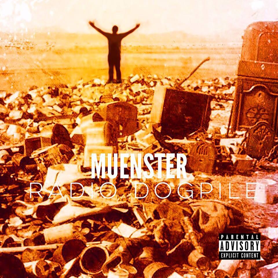 Muenster – Radio Dogpile