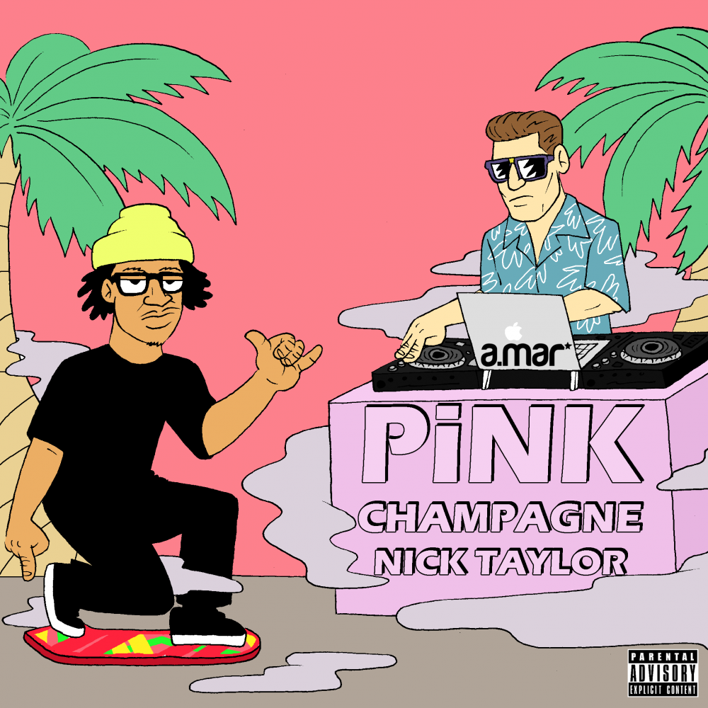 Nick Taylor – PiNK CHAMPAGNE – EP