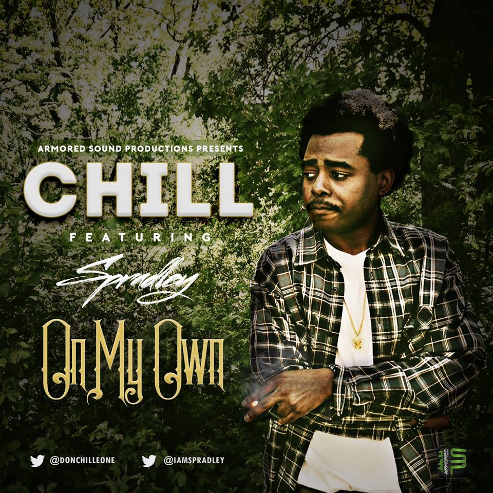 """CHiLL Get Your FryDay Going With """"On My Own""""."""