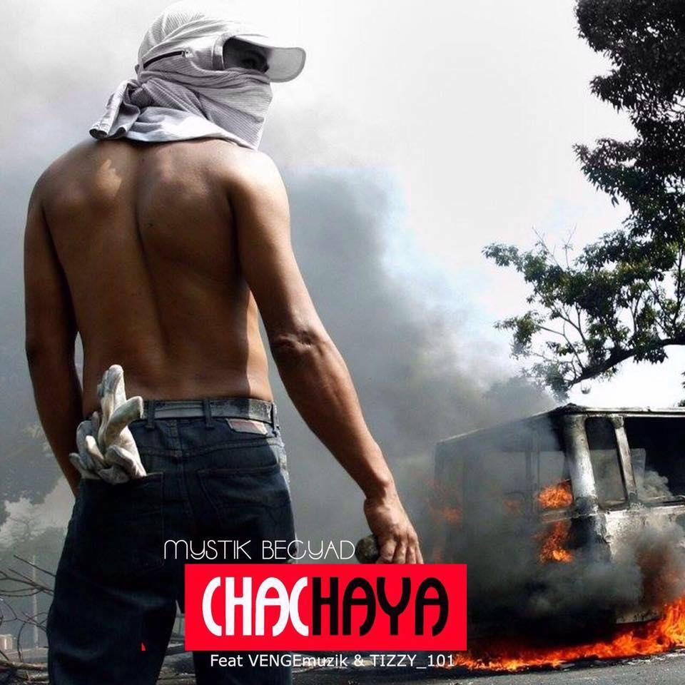 Mystik Becyad Feat. VENGEmuzik & Tizzy_101- Chachaya
