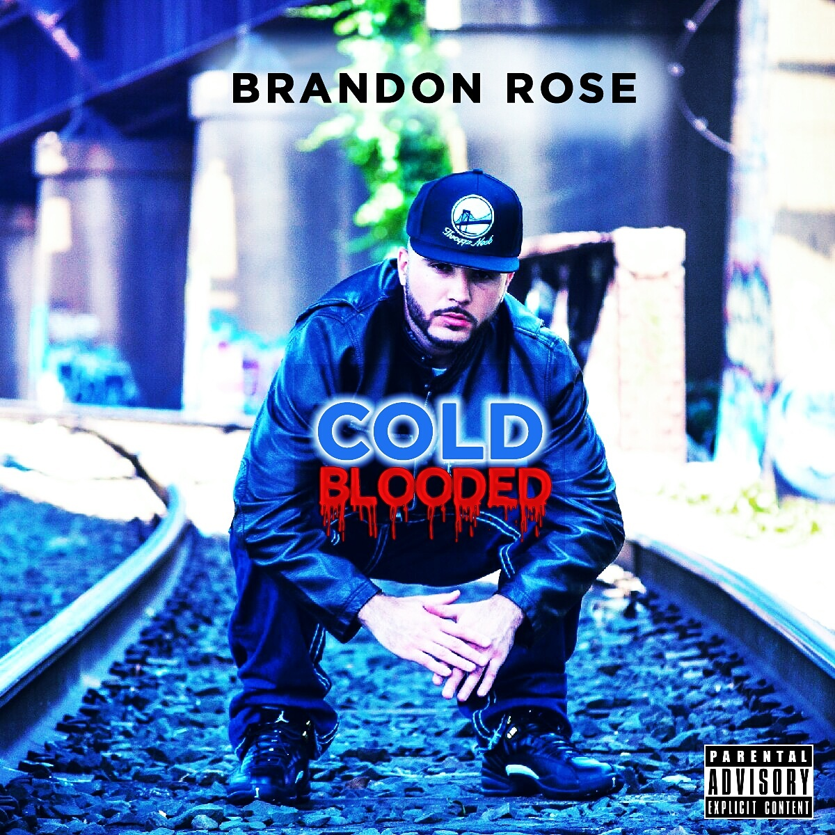 Brandon Rose – Cold Blooded