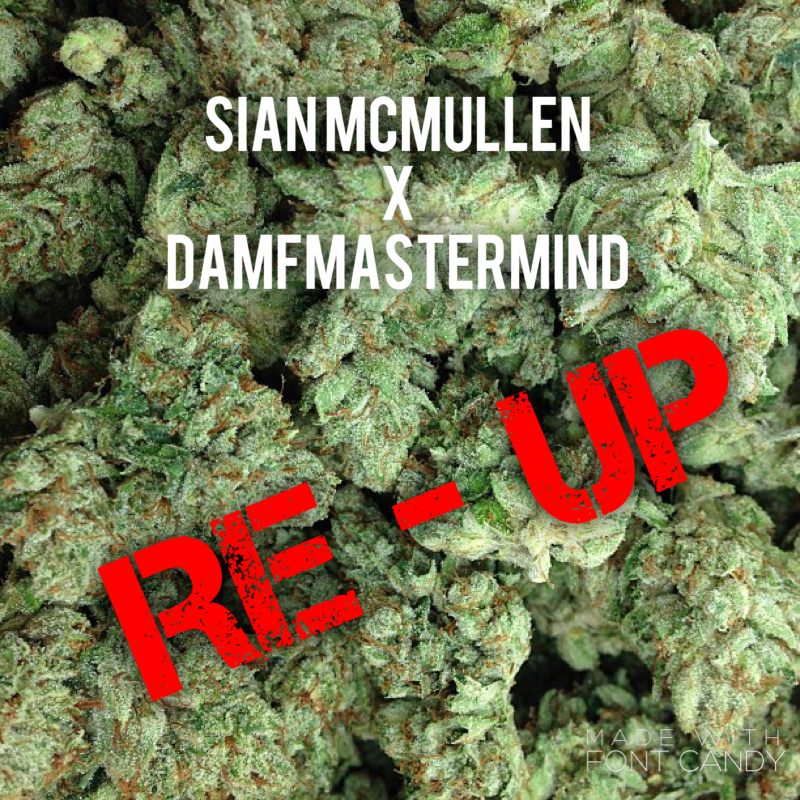 Sian McMullen x daMFmastermind – Re-Up