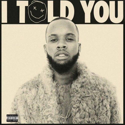 """Tory Lanez Releases Debut Album, """"I Told You"""""""