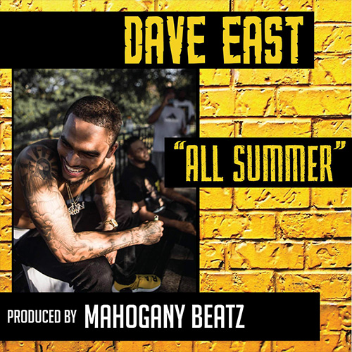 Dave East – All Summer