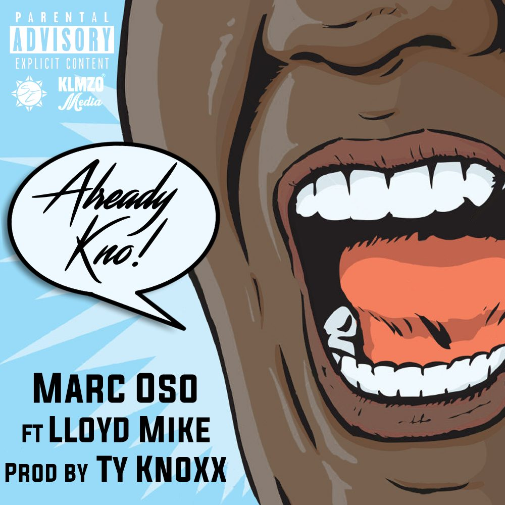 "They ""Already Know"" With Marc Oso Is On A Come Up!"