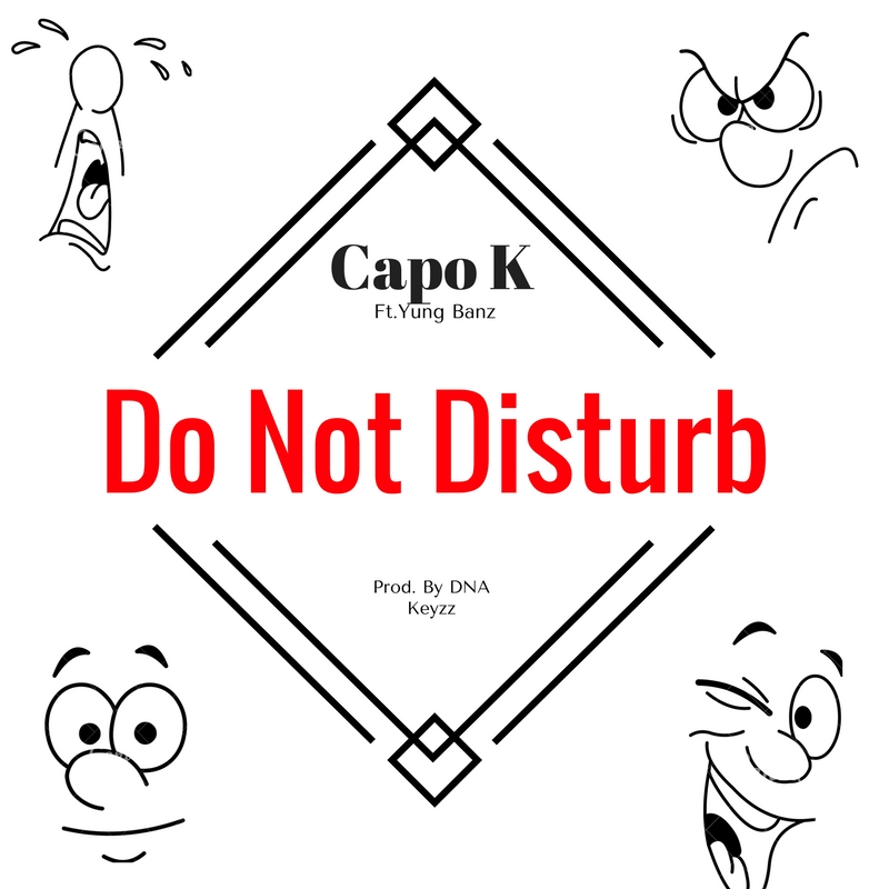 Capo K – Do Not Disturb