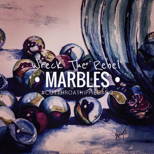 Wreck The Rebel – Marbles
