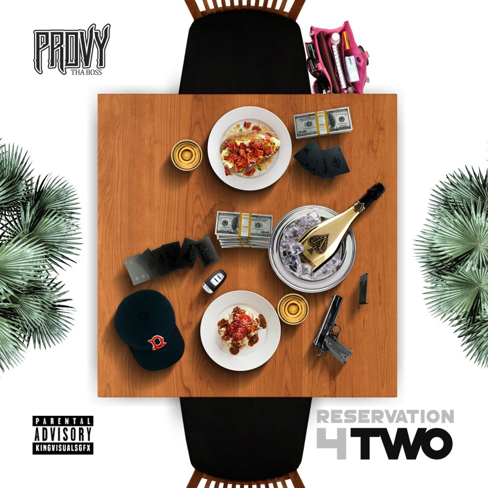 """Providence B.K.A. Provy Tha Boss Presents """"Reservation 4 Two"""""""