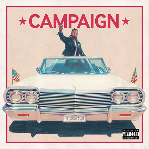 Ty Dolla $ign – Campaign (LP Stream)