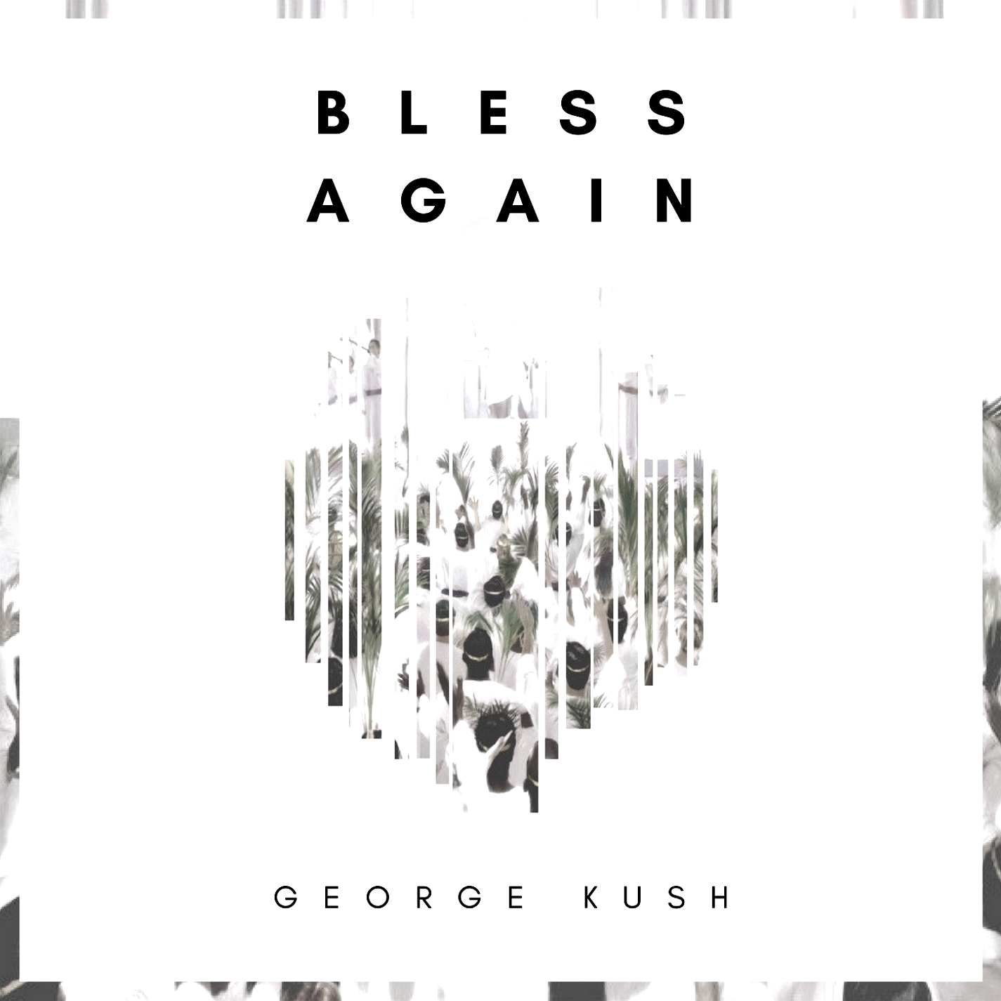 """Rising Star George Kush Releases His Latest Single """"Bless Again"""" and It Is LIT"""