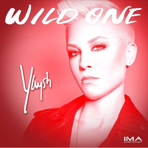 Yaysh – Wild One @yayshplz