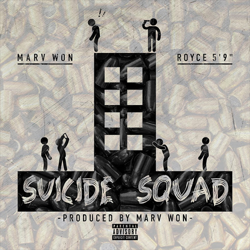Marv Won Feat. Royce 5'9 – Suicide Squad