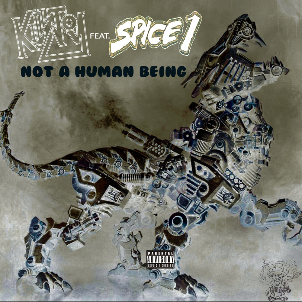 KillJoy Feat. Spice 1 – Not A Human Being