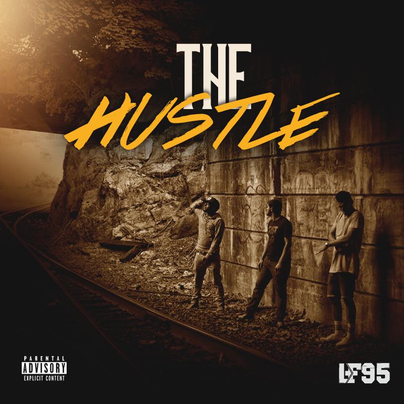 LF95 – The Hustle