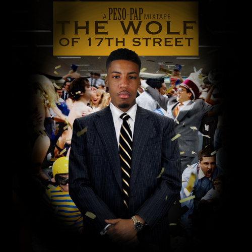 Peso Pap – The Wolf Of 17th Street