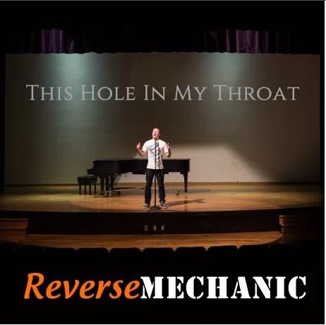 Reverse Mechanic – This Hole In My Throat
