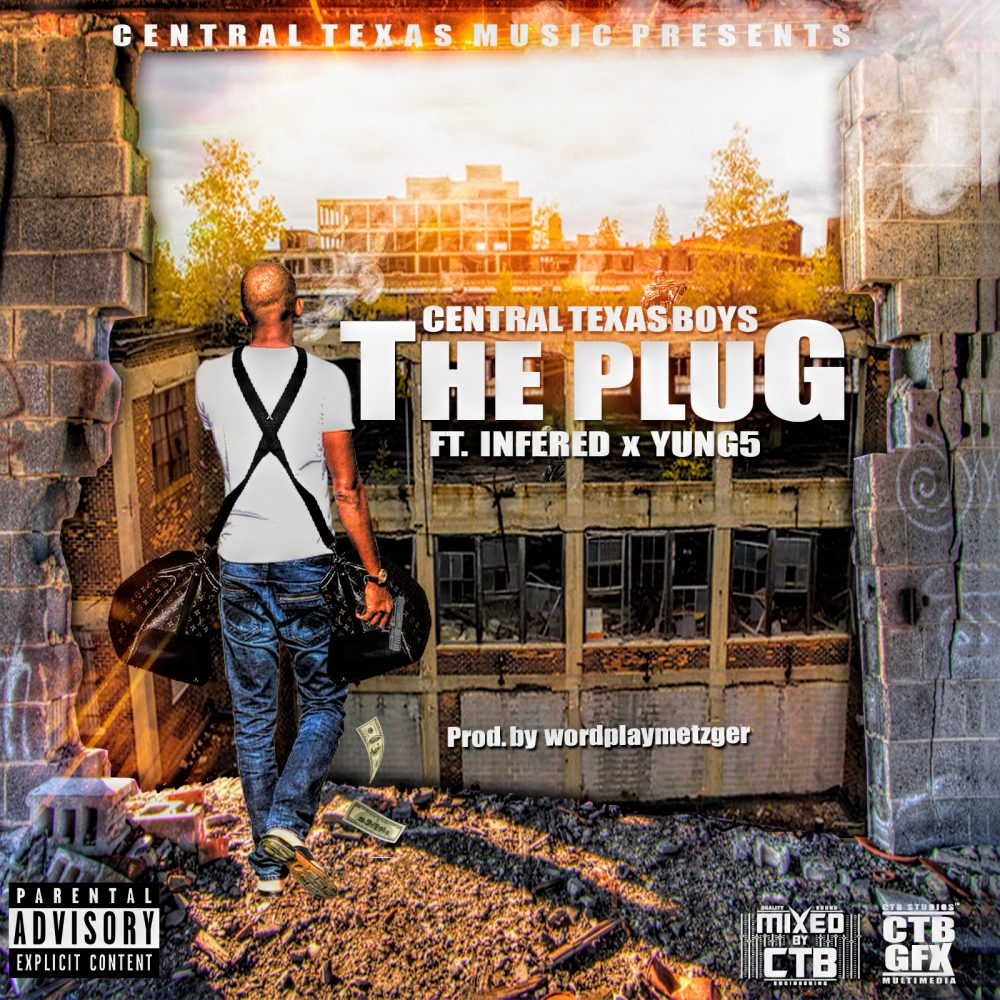 Central Texas Boys Feat. Infred & Yung5DaBoss – The Plug