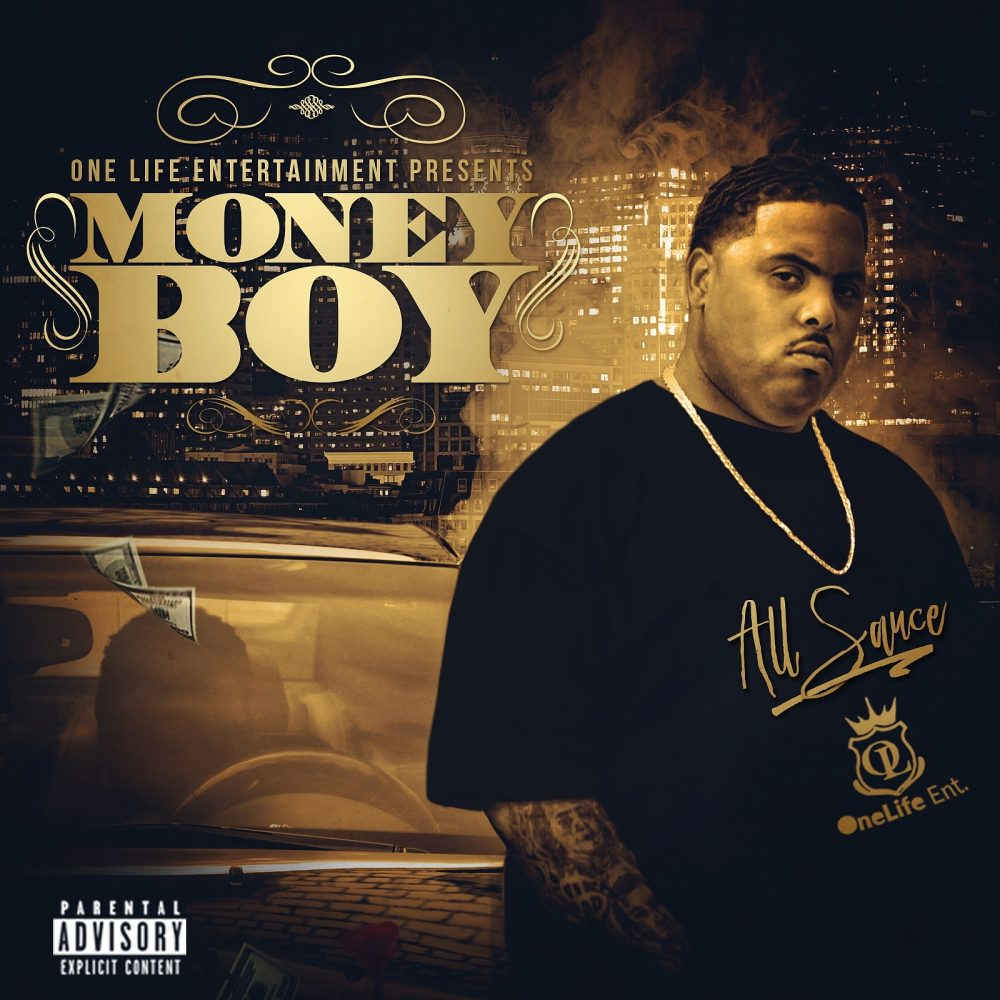 One Life Entertainment Music Group Recording Artist Money Boy Releases His 1st Studio Album All Sauce!