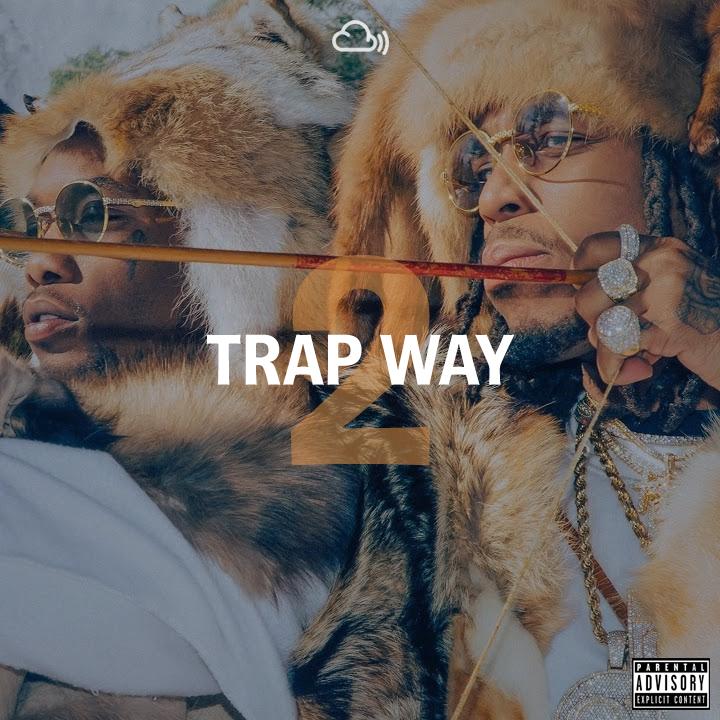 Trap Way #2 – Hip-Hop Mix