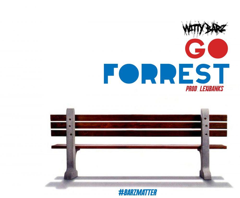 """Witty Barz X """"Go Forrest"""" Video"""