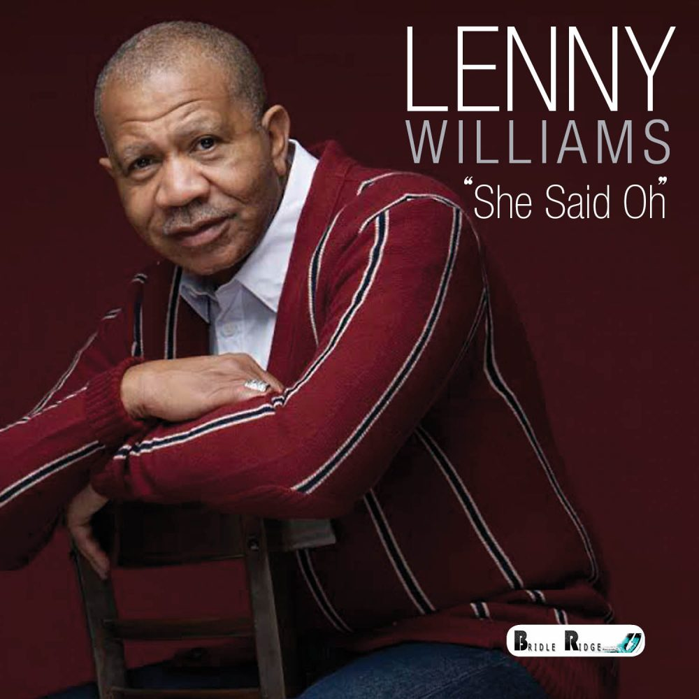 Lenny Williams – She Said Ooh @LennyWilliams