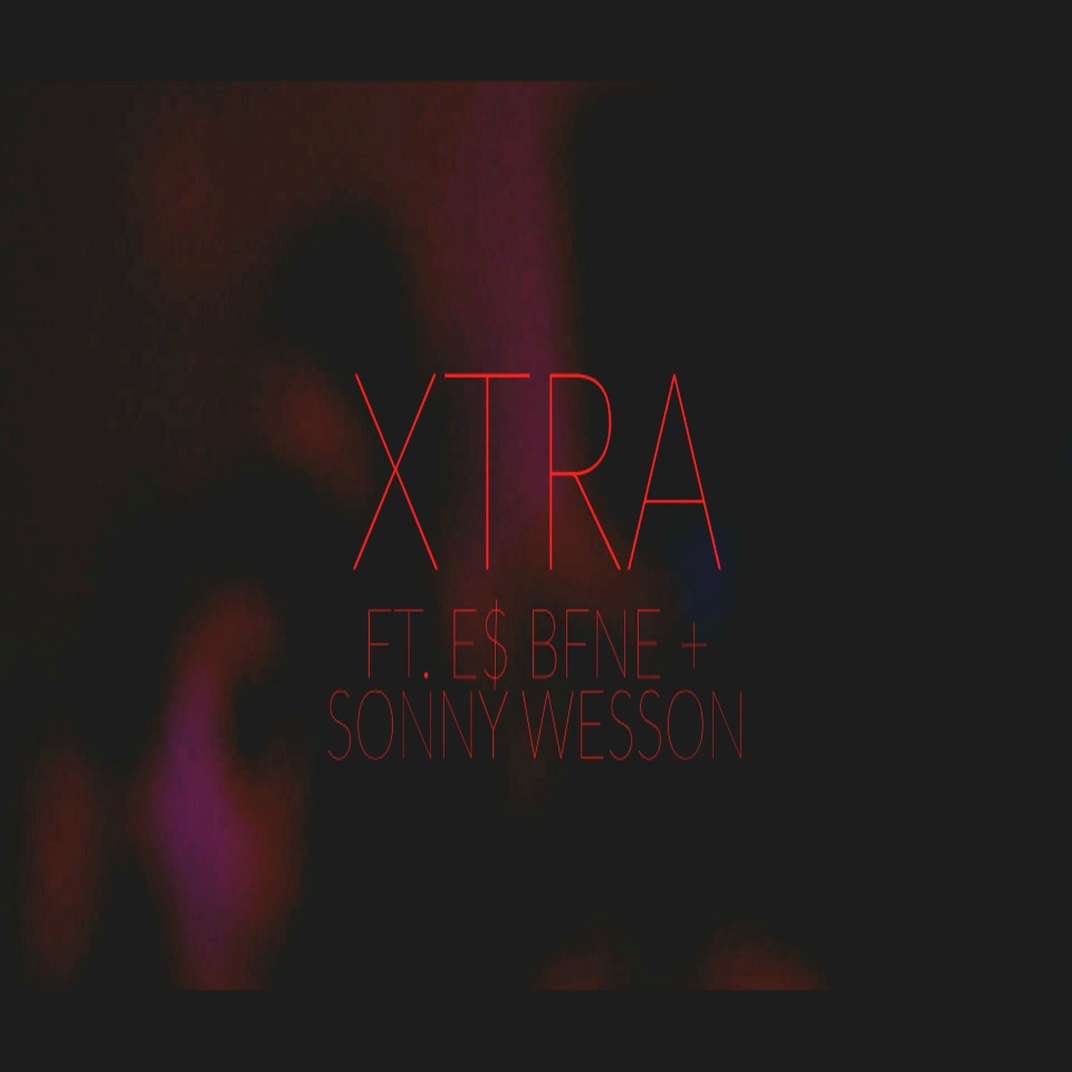 """Sick.Life Feat E$ BFNE & Sonny Wesson – Xtra """"VMG Exclusive"""""""