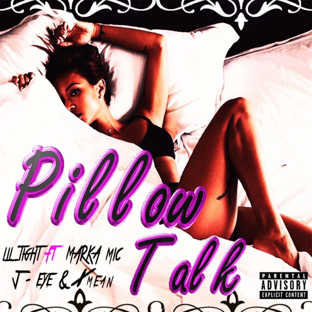 "Pillow Talk Produce By Damione Blackmon AKA ""LilTIght"""